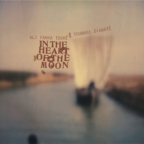 Ali Farka & Toumani Diab Toure In The Heart Of The Moon