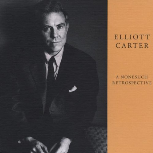 Elliott Carter Elliott Carter A Nonesuch Ret 4 CD Incl. Booklet