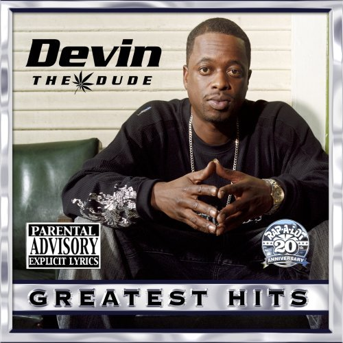 Devin The Dude Greatest Hits Explicit Version