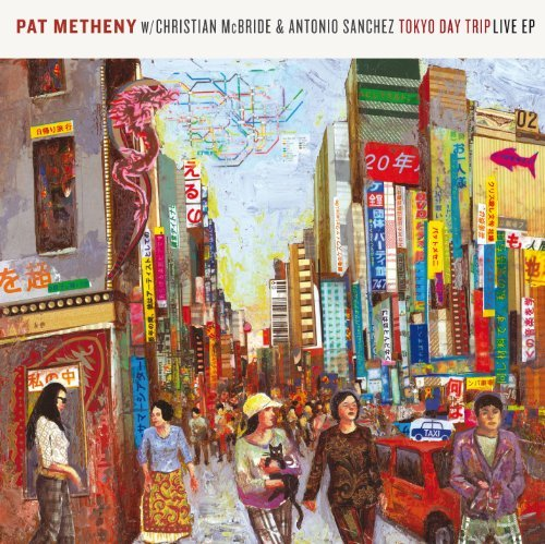 Pat Metheny Tokyo Day Trip Live Ep