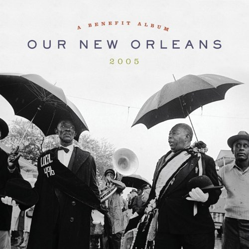 Our New Orleans A Benefit Alb Our New Orleans A Benefit Alb Newman Thomas Buckwheat Zydeco