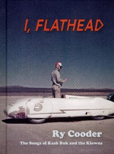Ry Cooder I Flathead Deluxe Ed. Lmtd Ed. Incl. Book