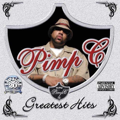 Pimp C Greatest Hits Explicit Version