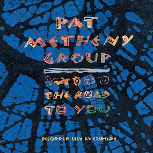 Pat Group Metheny Road To You Import Eu