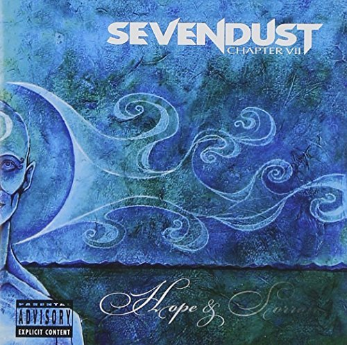 Sevendust Chapter 7 Hope & Sorrow Explicit Version