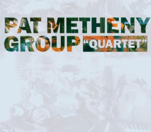 Pat Group Metheny Quartet Quartet