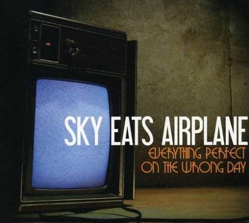 Sky Eats Airplane Everything Perfect On The Wron