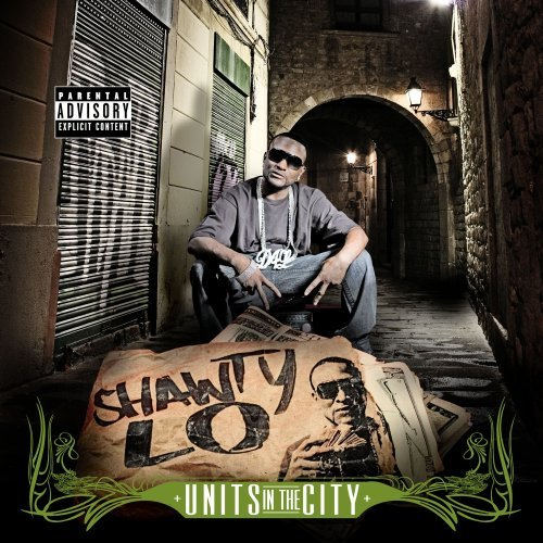 Shawty Lo Units In The City Explicit Version