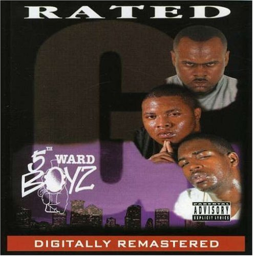 5th Ward Boyz Rated G Explicit Version