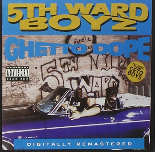 5th Ward Boyz Ghetto Dope Explicit Version