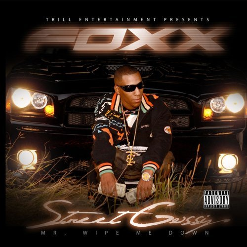 Foxx Street Gossip Explicit Version