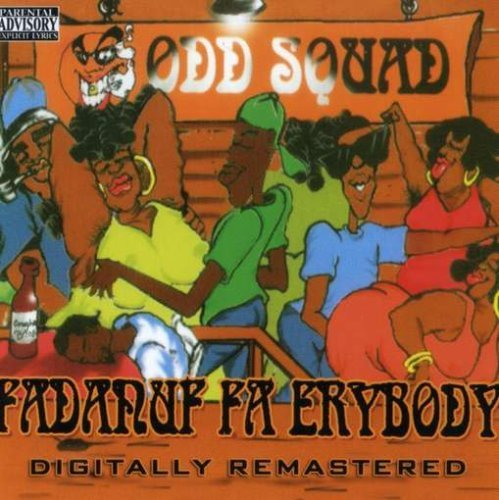 Odd Squad Fadanuf Fa Erybody Explicit Version