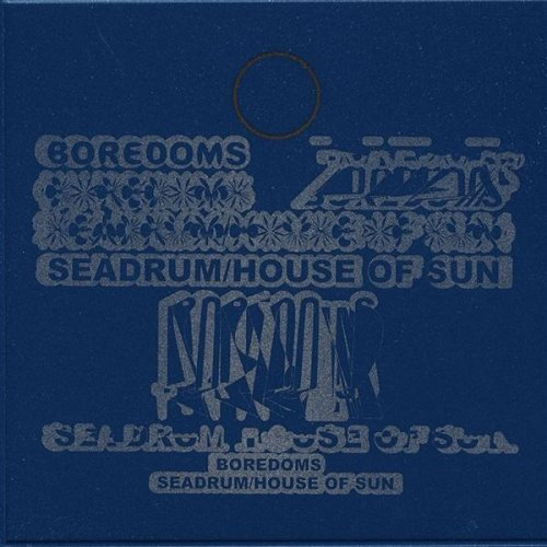 Boredoms Seadrum House Of Sun