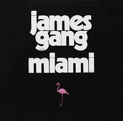 James Gang Miami Miami