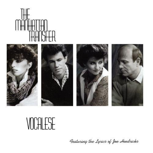 Manhattan Transfer Vocalese CD R