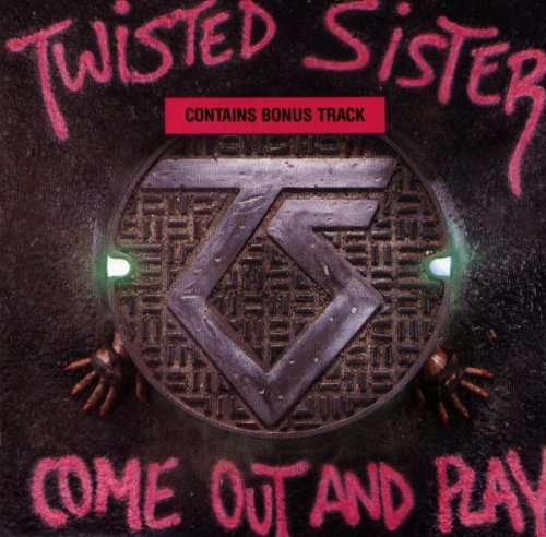Twisted Sister Come Out & Play Import Incl. Bonus Track