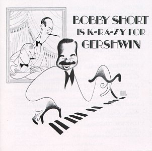 Bobby Short Is K Ra Zy For Gershwin