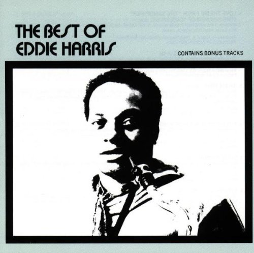 Eddie Harris Best Of Eddie Harris Best Of Eddie Harris