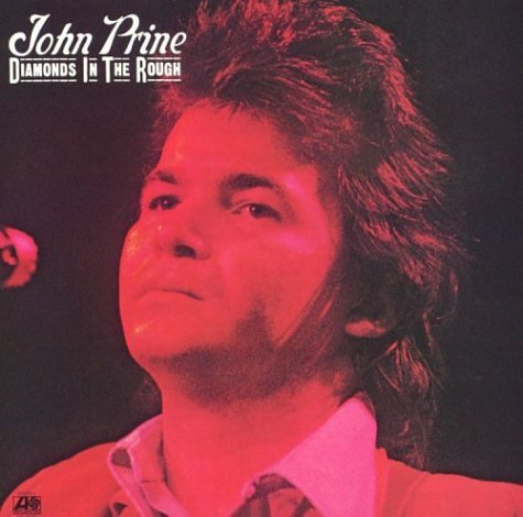 John Prine Diamonds In The Rough