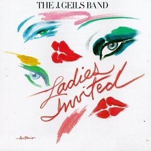 J. Geils Band Ladies Invited
