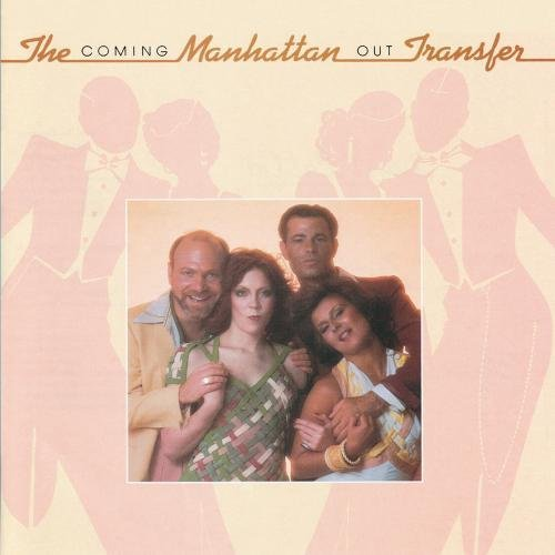 Manhattan Transfer Coming Out CD R 8 19 2010