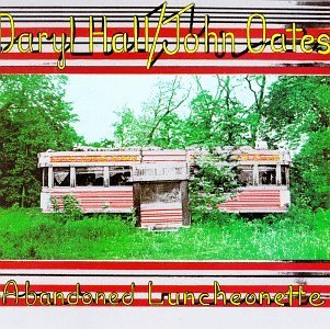 Hall & Oates Abandoned Luncheonette