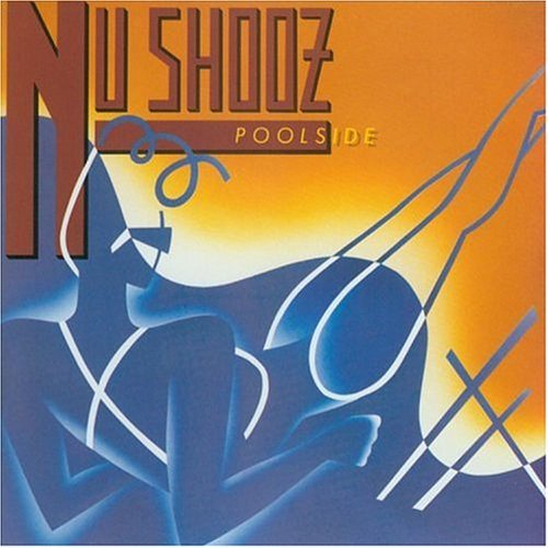 Nu Shooz Poolside CD R