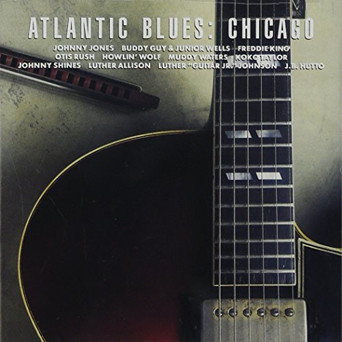 Atlantic Blues Chicago Guy & Wells Waters Jones Rush Atlantic Blues