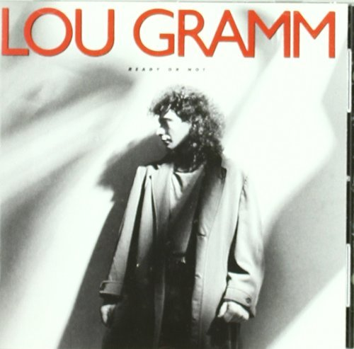 Lou Gramm Ready Or Not