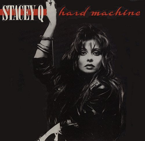 Stacey Q Hard Machine