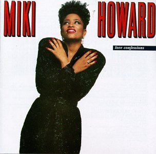 Miki Howard Love Confessions