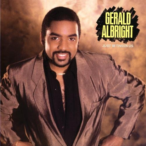Gerald Albright Just Between Us CD R