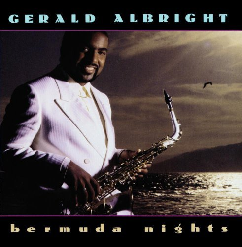 Gerald Albright Bermuda Nights CD R