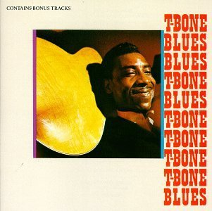 T Bone Walker T Bone Blues