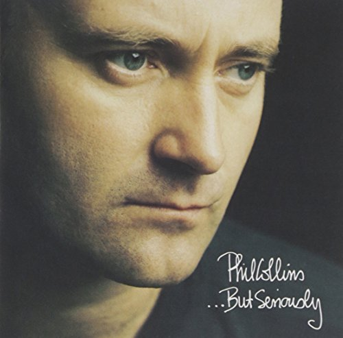 Phil Collins But Seriously But Seriously