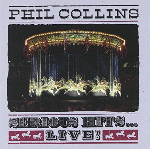 Phil Collins Serious Hits Live!