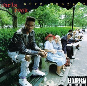 Chris Rock Born Suspect Explicit Version