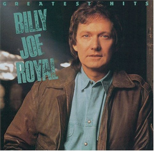 Billy Joe Royal Greatest Hits
