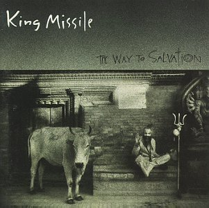 King Missile Way To Salvation