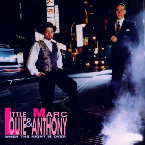 Little Louie & Marc Anthony When The Night Is Over CD R