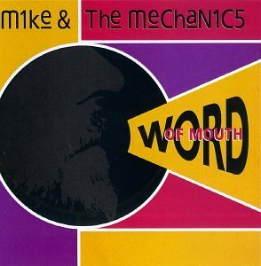 Mike & The Mechanics Word Of Mouth