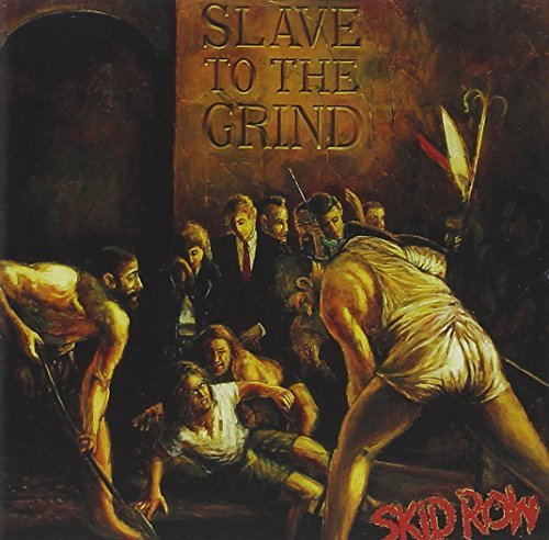 Skid Row Slave To The Grind Explicit Version