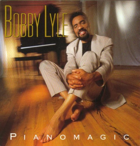 Bobby Lyle Pianomagic