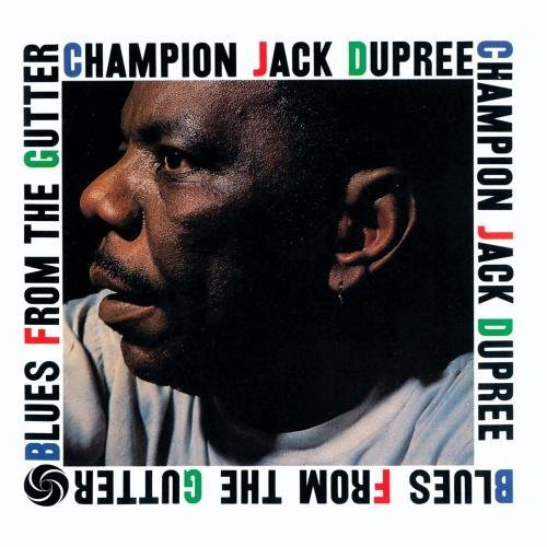 Champion Jack Dupree Blues From The Gutter CD R