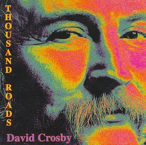 Crosby David Thousand Roads