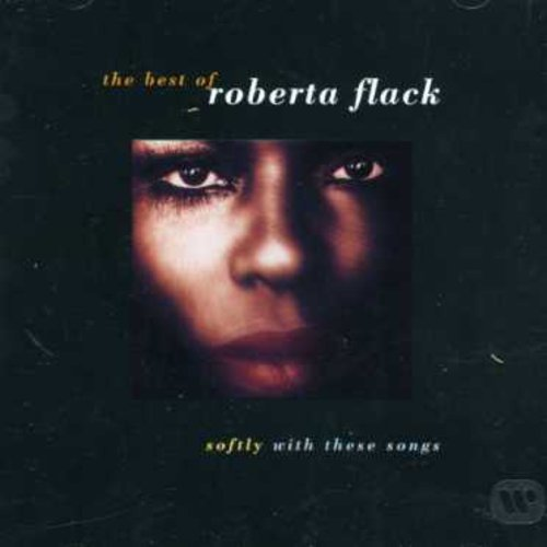 Flack Roberta Best Of Softly With These Song