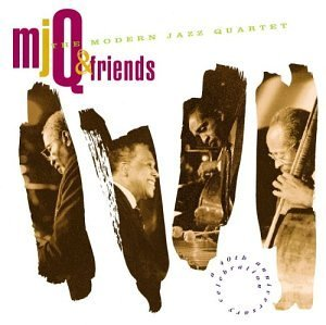 Modern Jazz Quartet & Friends 40th Anniversary Celebration