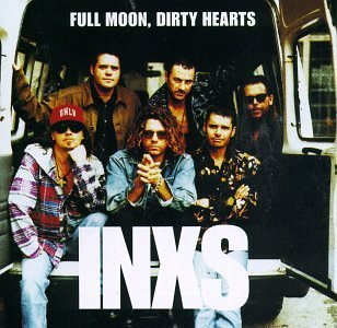 Inxs Full Moon Dirty Hearts