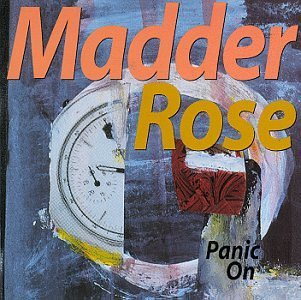 Madder Rose Panic On