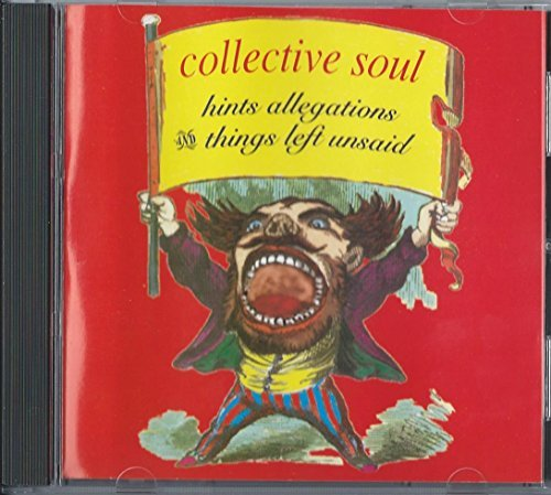 Collective Soul Hints Allegations & Things Lef